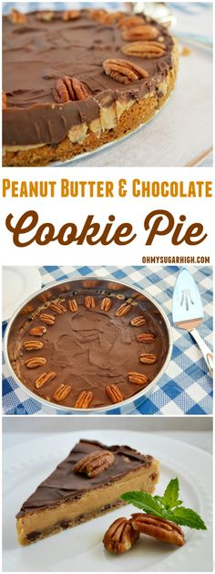 Peanut Butter & Chocolate Cookie Pie- You won't believe just how easy it is to make this peanut butter pie with a chocolate chip cookie crust and topped with melted milk chocolate. It is so good!