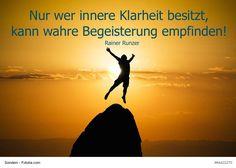 Nur wer innere Klarheit besitzt, kann wahre Begeisterung empfinden!