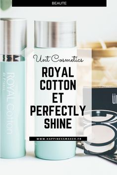 test royal cotton et perfectly shine free unt cosmetics