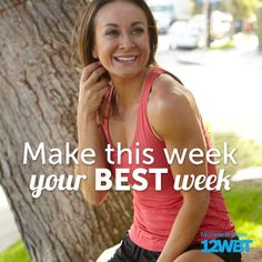 Make this your BEST week