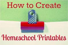 How YOU can make homeschool printables!
