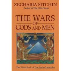 54 best zecharia sitchen images on pinterest planets youtube and the wars of gods and men the wars of gods and men volume 3 fandeluxe Choice Image
