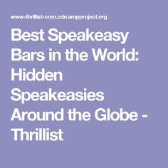 Best Speakeasy Bars in the World: Hidden Speakeasies Around the Globe - Thrillist