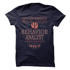 Skill Enough To Become a behavior analyst T Shirt, Hoodie, Sweatshirt