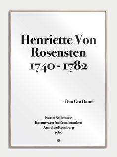 5fc2689e703 Baronessen fra Benzintanken · Stilet Citatplakat i serien SIMPEL, med det  geniale citat: Henriette Von Rosensten 1740-