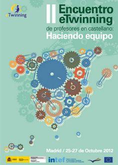 Oct 2012 - II Encuentro eTwinning de profesores en castellano 'Haciendo equipo'.