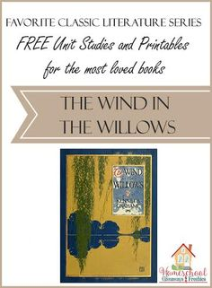Incorporate classic literature into your homeschool lessons with these FREE Unit Studies and Printables for The Wind in the Willows. Literature Books, Classic Literature, Literature Circles, English Literature, Classic Books, Homeschool Books, Homeschool Curriculum, Online Homeschooling, Classical Education