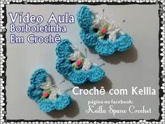 Borboleta em crochê, imã de geladeira / aplicação em panos de pratos ou toalhas - YouTube