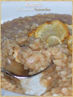 Risotto alla crema di topinambur (Risotto with cream of Jerusalem artichokes)
