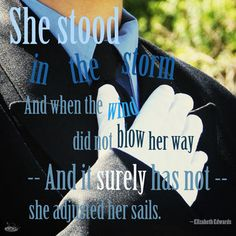 She Stood in the Storm ...