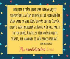 Čas je nejlepší lékař  #citatycz  #motivace  #laska  #inspirace  #osobnirozvoj  #neodolatelnazena  #zivot  #ruiz  #zeny  #muzi Don Miguel