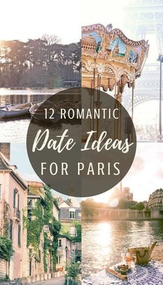 12 very romantic dates in Paris. Ideas, inspiration and where to take your loved one for a special date in the city of love!