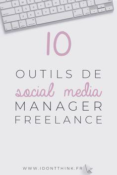 Je te présente mes 10 outils favoris dans mon quotidien de social media manager freelance : réseaux sociaux, gestion, community management...