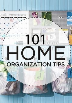 101 of the best home organization tips you'll read!
