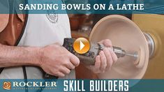Sanding Bowls and Faceplate Turnings on a Lathe