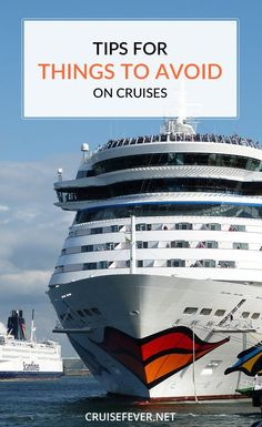 Cruise ships try to cater to everyone, but there are some things that are just a bad idea, so hopefully these tips will help you to avoid making the same mistakes as many other people.