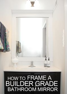 How to frame a boring builder grade bathroom mirror!  It's much easier than you think!