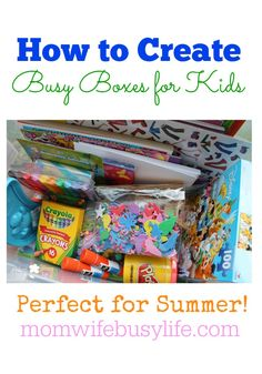 How to Create Busy Boxes for #Kids - Perfect for #summer