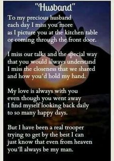 You are my man miss you curt Miss My Husband Quotes, Missing My Husband, Missing You Quotes For Him, Missing My Love, I Miss You Quotes, Me Quotes, Widow Quotes, Grief Poems, Dad Poems