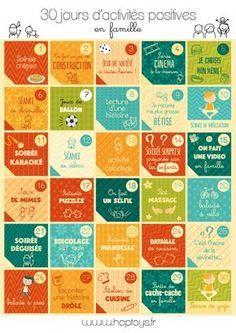 Voilà une chouette idée pour occuper vos loulous pendant cette période de fêtes : 30 idées d'activités positives à faire en famille !