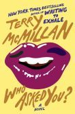 Who Asked You? Can't wait o read this. Terry you have kept us waiting far too long. One of my FAVORITE AUTHORS!