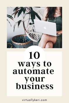 10 Ways to Automate Your Business - Virtually Keri - Marketing & Content Manager Business Management, Business Planning, Business Tips, Online Business, Business Motivation, Business Education, Business Quotes, Business Entrepreneur, Business Marketing