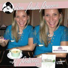 A Poderosa de hoje é a dentista Ana Paula Precoma e ela já inicia o seu tour se deliciando com um almoço incrível no Amadeu Restaurante!