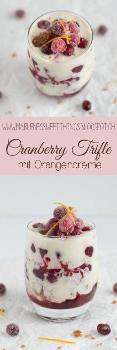 Dieses Cranberries Trifle mit Orange lässt der Gaumen explodieren und ist Ideal für jede Party, Dinner und zum Kaffeeklatsch. Das Schichtdessert aus dem Glas lässt sich ganz einfach vorbereiten.