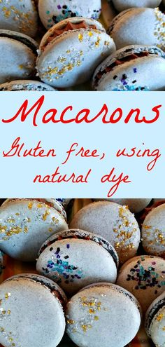 Macarons - A Gluten Free Treat. Natural Dye Used for Color!