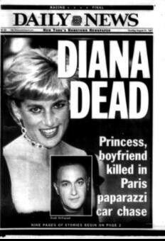 Princess Diana's death makes headlines.  Diana, Princess of Wales, dies in Paris,1997.