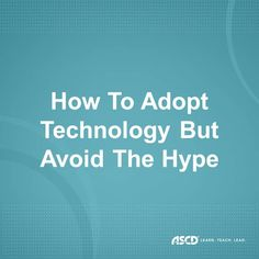 Here are three ways to make the technology shift easier and more meaningful.