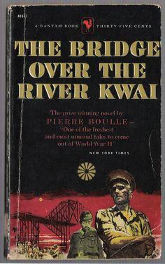 Bantam War Books   Vintage Paperback Book: The Bridge Over The River Kwai By ...