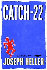 Catch-22 by Joseph Heller. I read it so long ago I barely remember the details. I just remember loving it.