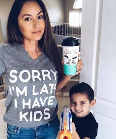 Funny mom shirt / motherhood quote / Sorry I'm late, I have kids / Mom life #momlife #motherhood #momtee