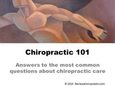 How Safe is Chiropractic Care?  Chiropractic 101 - Answers to your most common questions about chiropractic