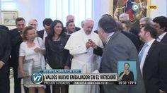 Visión 7 - Valdés nuevo embajador en el Vaticano