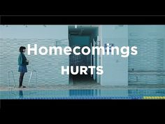 """Homecomings """"HURTS""""(Official Music Video) - YouTube"""