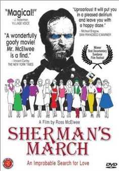 Sherman's March D: Ross McElwee. Selected in One of my all time faves. Ross McElwee is a treasure- love his films! General Sherman, March Movies, Shermans March, Recurring Dreams, Werner Herzog, Burt Reynolds, Making A Movie, True Romance, Sundance Film Festival