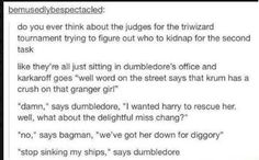 """Stop sinking my ships"" -Dumbledore"