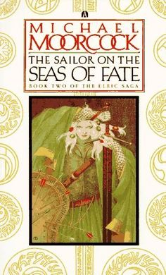 The Sailor on the Seas of Fate (Michael Moorcock) | Used Books from Thrift Books