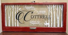 Custom Antique Window-Last name with quote by WritingOnTheWindow Old Window Projects, Window Ideas, Antique Windows, Old Windows, Old Window Art, Diy Crafts To Do, Custom Windows, Name Signs, Shutters