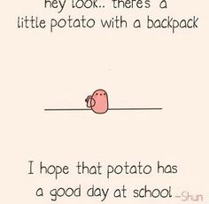 Hope you have a good day at school.