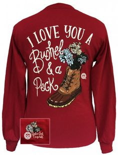Girlie Girl Originals I love you a Bushel and a Peck Long Sleeves T Shirt