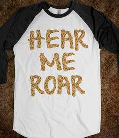 Hear Me Roar (Katy Perry) Tank Top #Skrocktober Very Cute. Comes in a Tank Top as well.