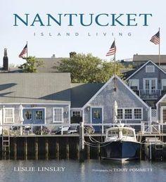 Nantucket : Island Living