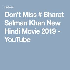 Bharat Salman Khan New Hindi Movie 2019 News In Movie, Salman Khan will appear in the role of to elderly in India. In this movie, Sal.