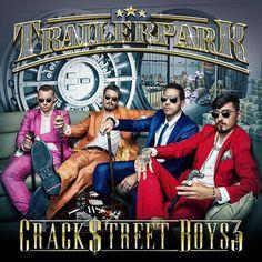 Trailerpark - Crackstreet Boys 3 | Mehr Infos zum Album hier: http://hiphop-releases.de/deutschrap/trailerpark-crackstreet-boys-3