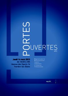 Portes ouvertes 2013 Page Layout, Layouts, Graphic Design Art, My Design, New Poster, 2013, Graphics, Decorations, Doors