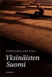 Juho Saari (toim.): Yksinäisten Suomi