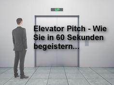 Elevator Pitch: 10 Tipps, wie Sie in 60 Sekunden begeistern (Artikel auf Karrierebibel.de)